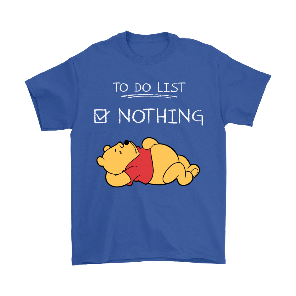 To Do List Nothing Winnie The Pooh Shirts 5
