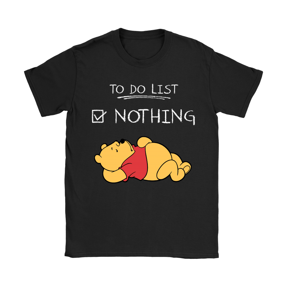 To Do List Nothing Winnie The Pooh Shirts 6