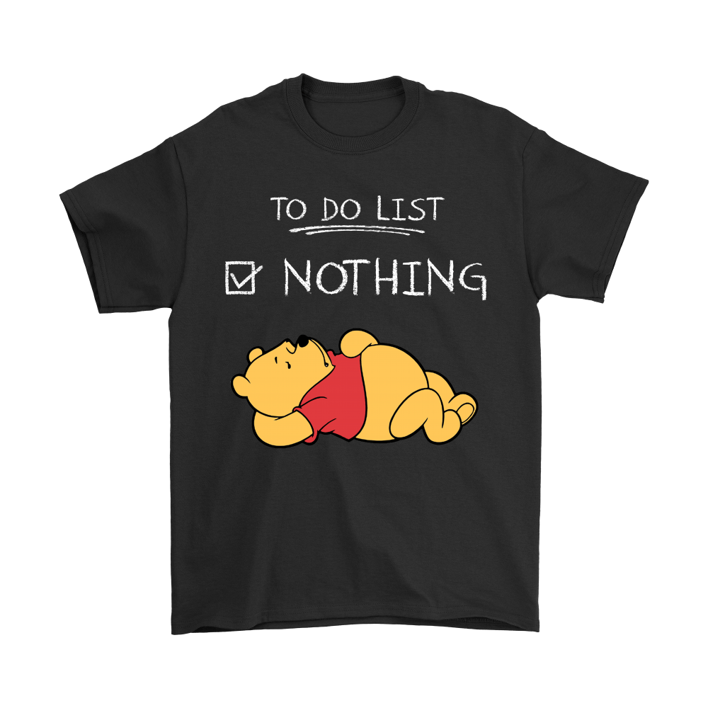 To Do List Nothing Winnie The Pooh Shirts 1