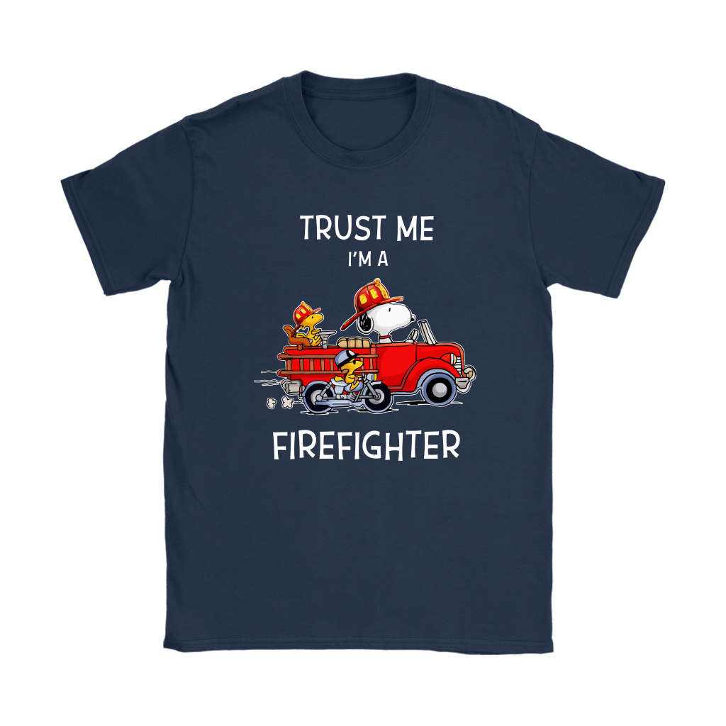 Trust Me I'm A Firefighter Snoopy Shirts 10