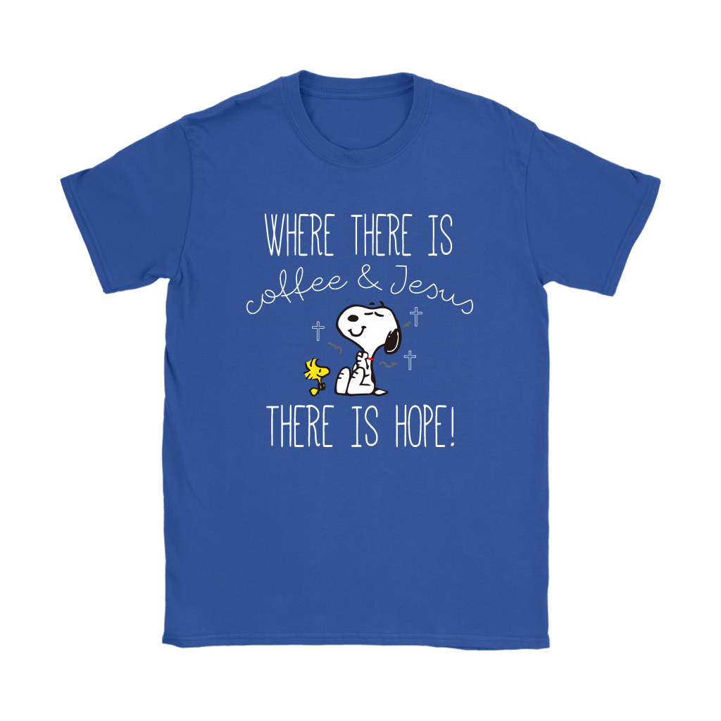 Where There Is Coffee And Jesus There Is Hope Snoopy Shirts 24