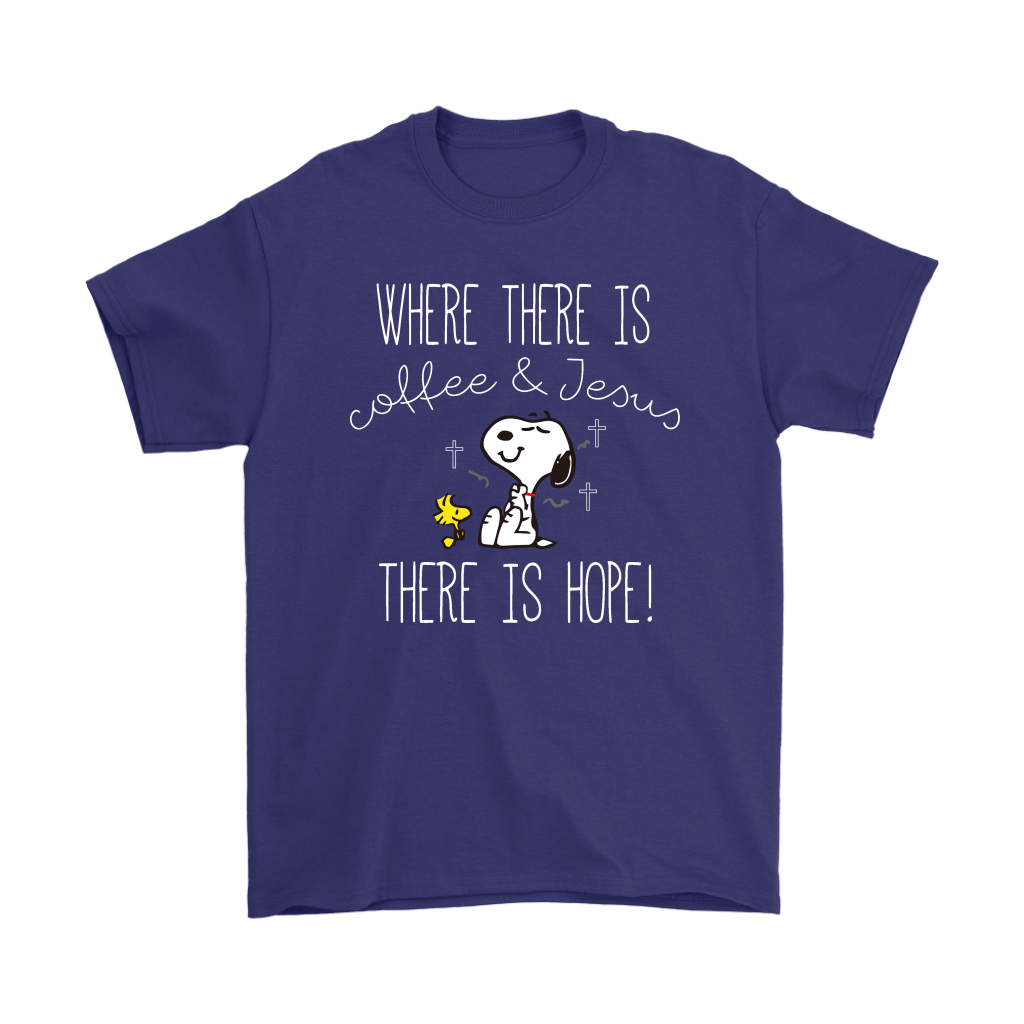 Where There Is Coffee And Jesus There Is Hope Snoopy Shirts 16