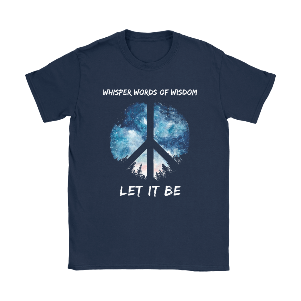 Whisper Words Of Wisdom Let It Be The Beatles Peace And Love Shirts 4