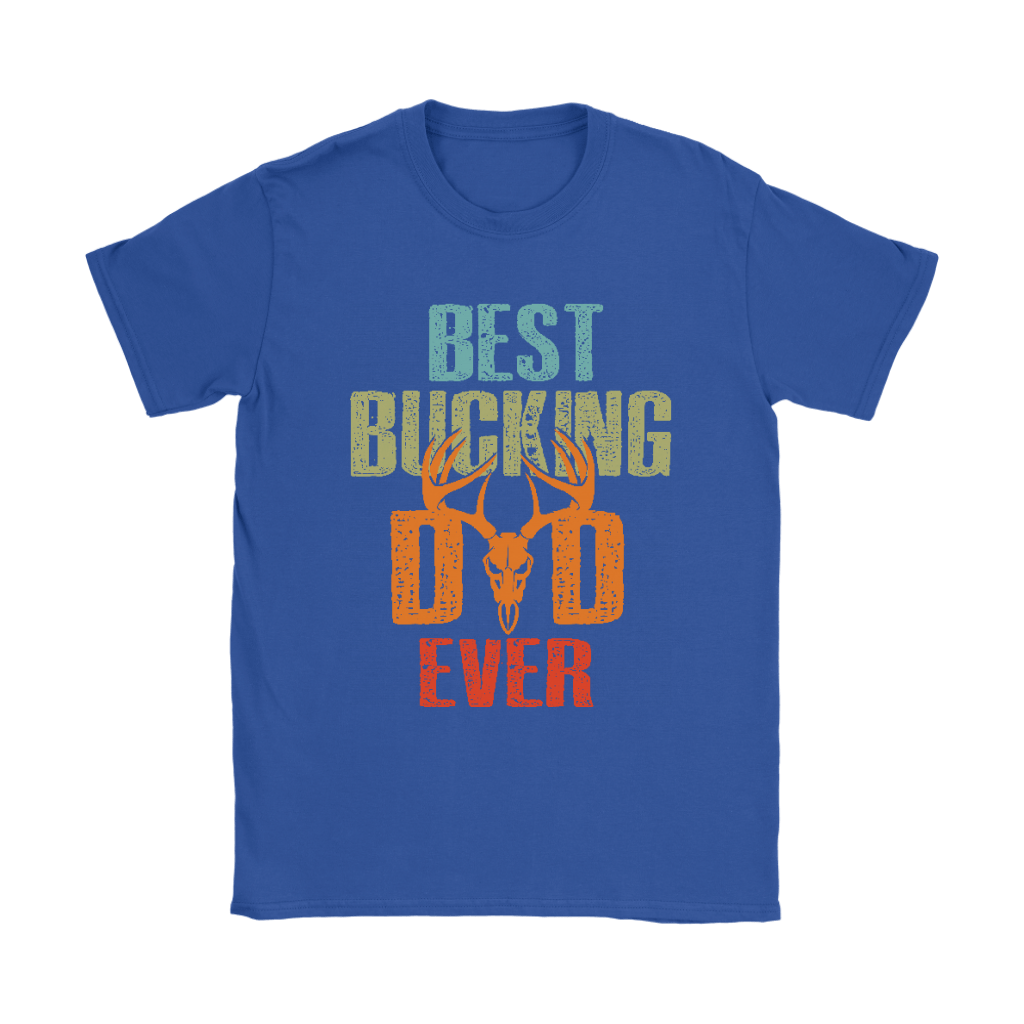 Best Bucking Dad Ever Deer Hunting Shirts 11