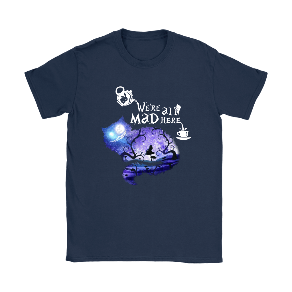 We Are All Mad Here Cheshire Cat Alice In Wonderland Shirts 9