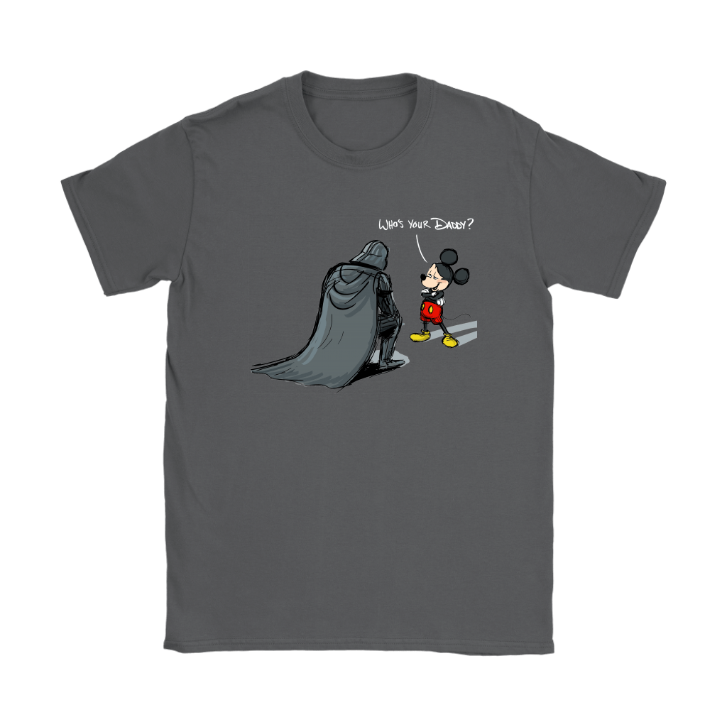 Who's Your Daddy Mickey Mouse And Darth Vader Shirts 8