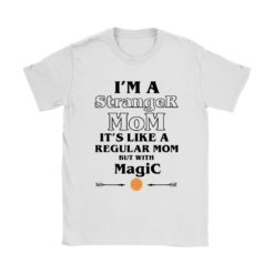 I'm A Stranger Mom Normal Mom With Magic Waffle Stranger Things Shirts 3