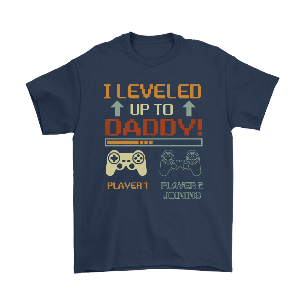 I Leveled Up To Daddy Player 2 Joining Gamer Shirts 2