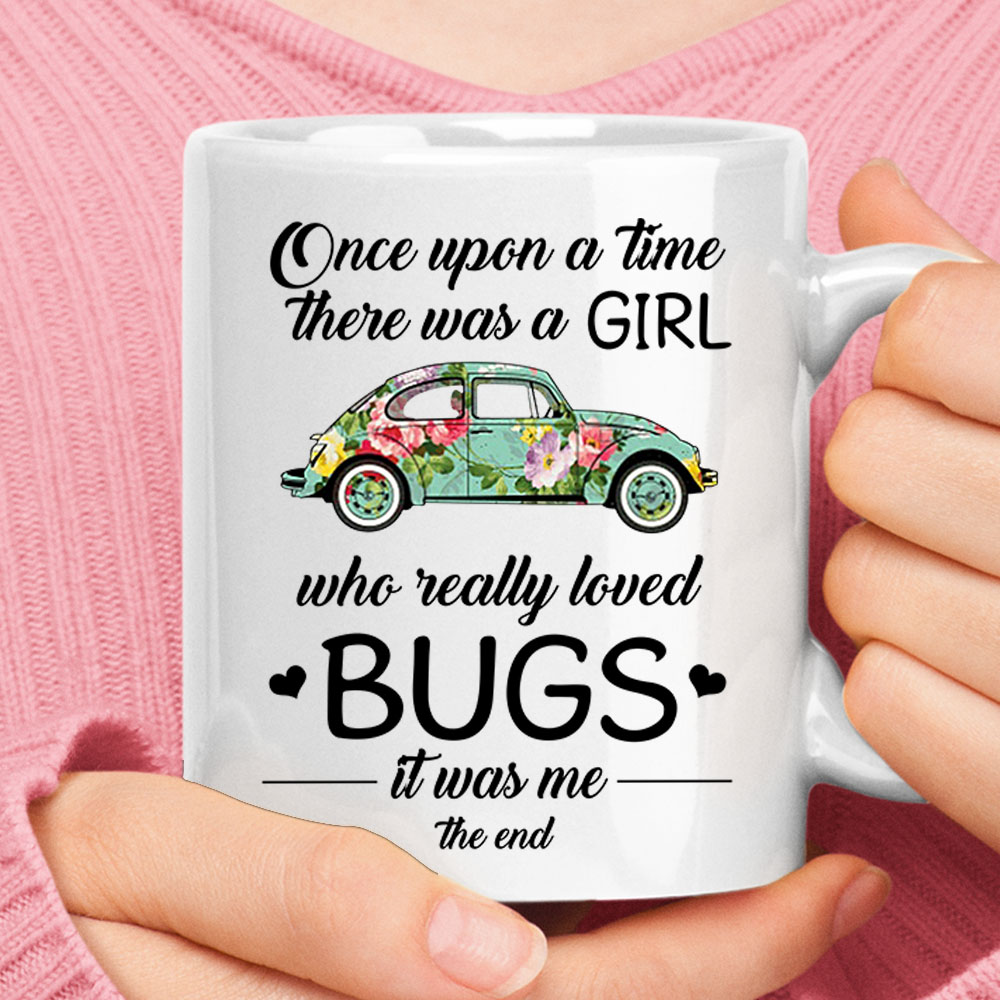 Once Upon A Time A Girl Who Loved Bugs Volkswagen Beetle Mug 1