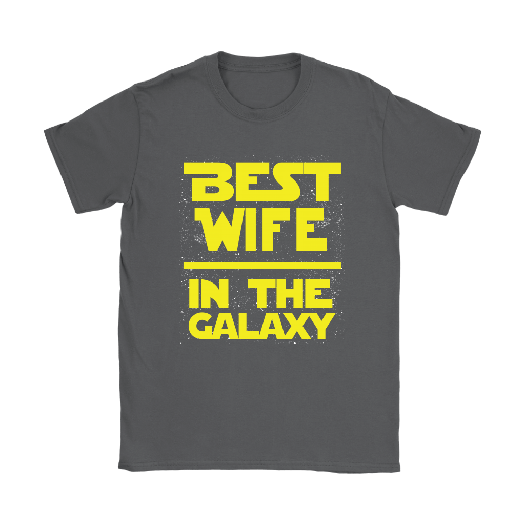 Best Wife In The Galaxy Star Wars Shirts 6