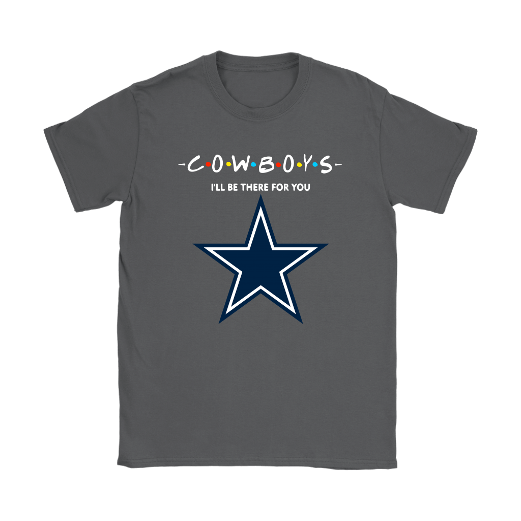 I'll Be There For You Dallas Cowboys FRIENDS Movie NFL Shirts 9