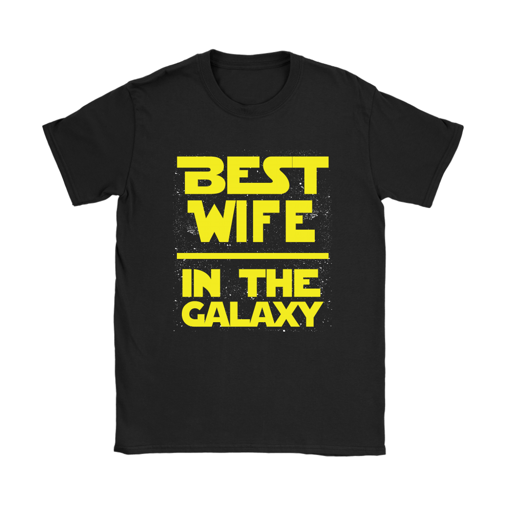 Best Wife In The Galaxy Star Wars Shirts 5