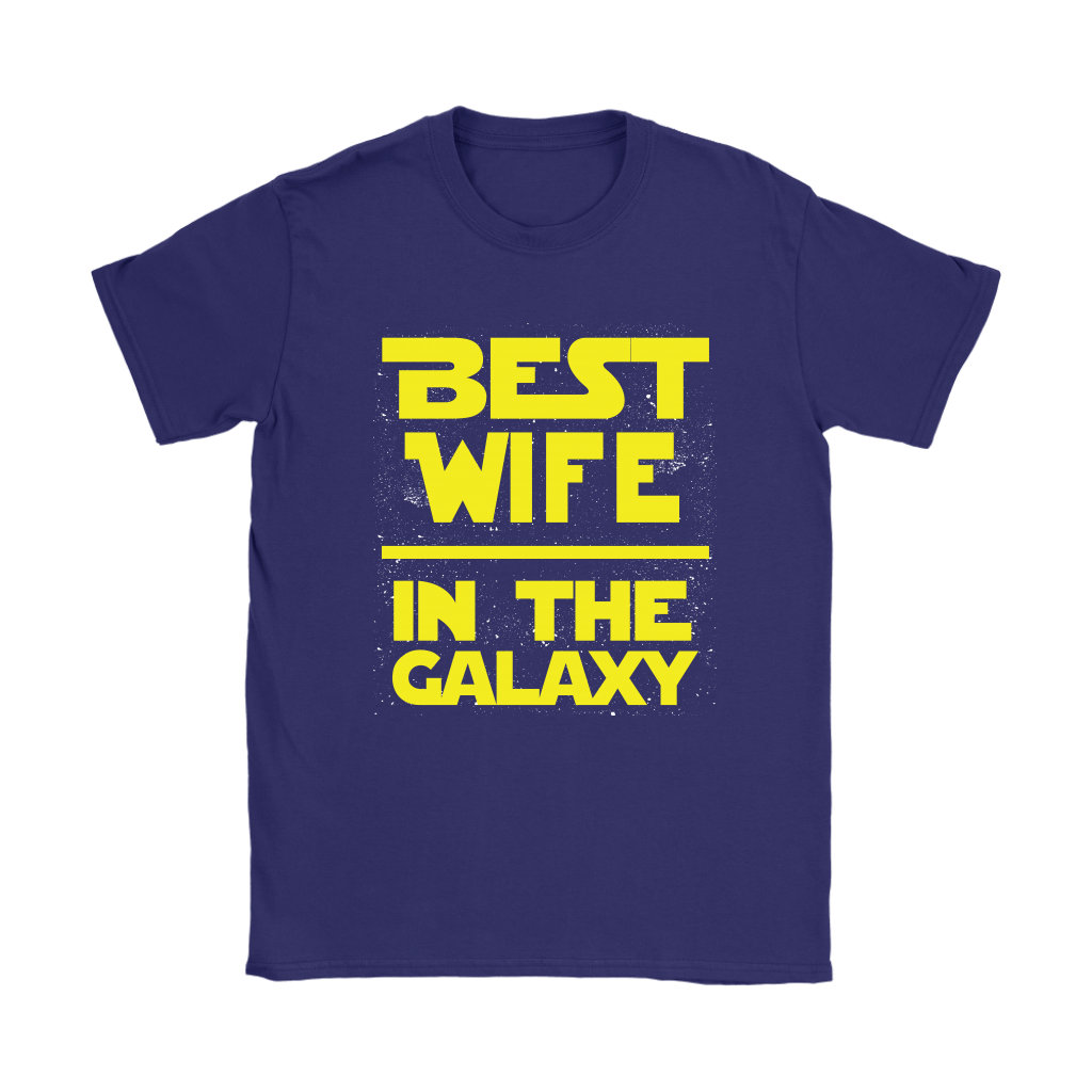 Best Wife In The Galaxy Star Wars Shirts 8