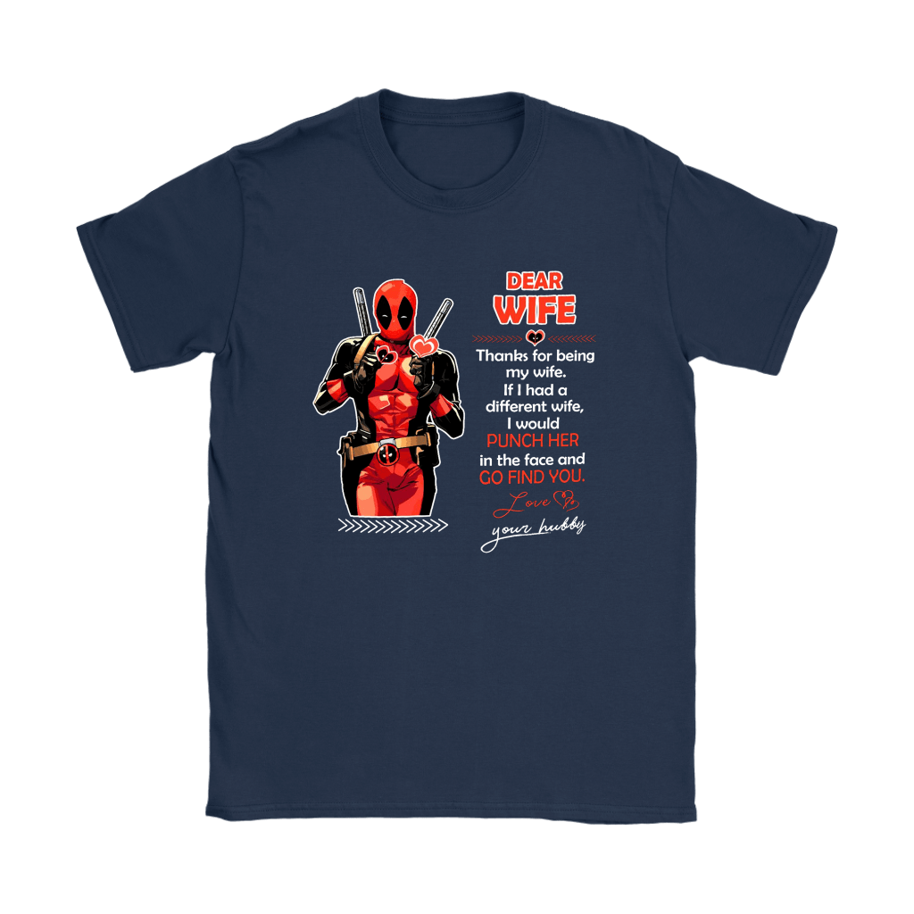 Dear Wife Thank You For Being My Wife Your Hubby Deadpool Shirts 8