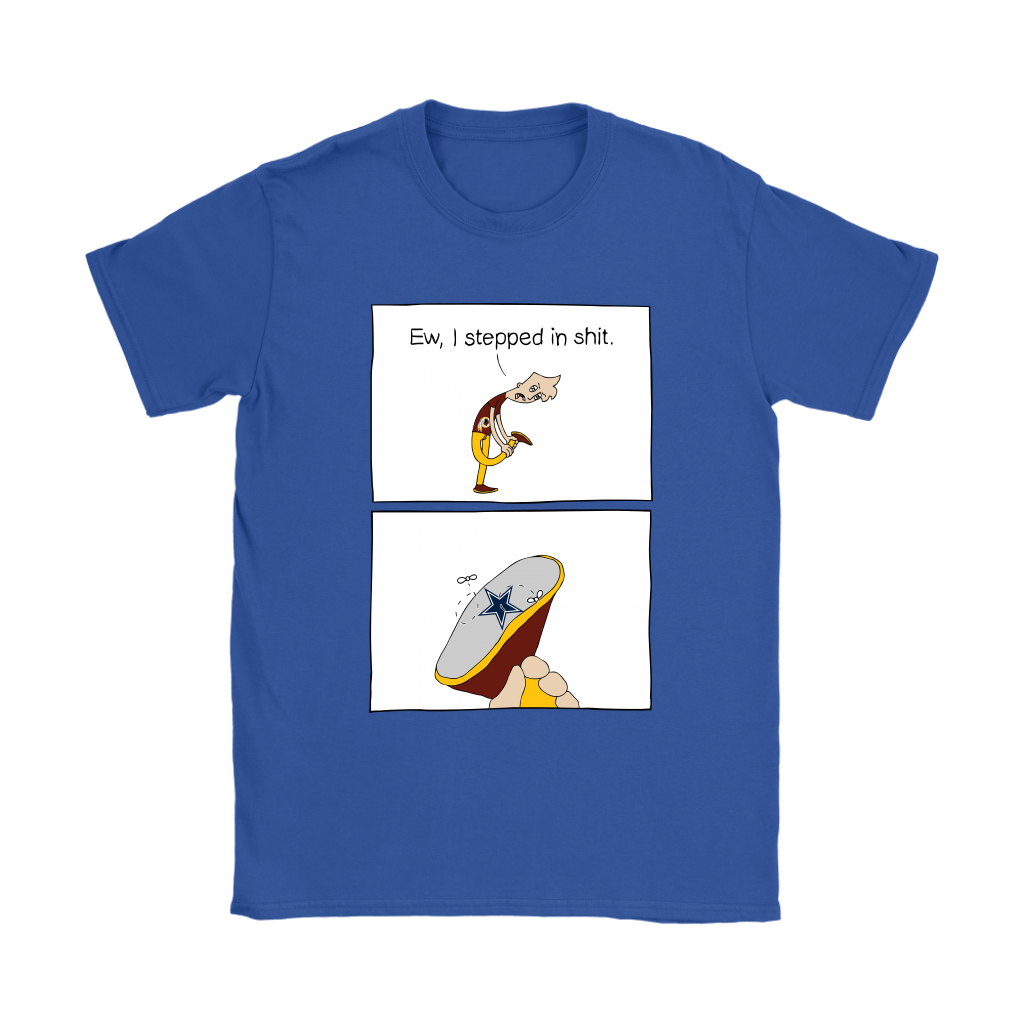 Washington Redskins Ew I Stepped In Shit Meme NFL Shirts 12