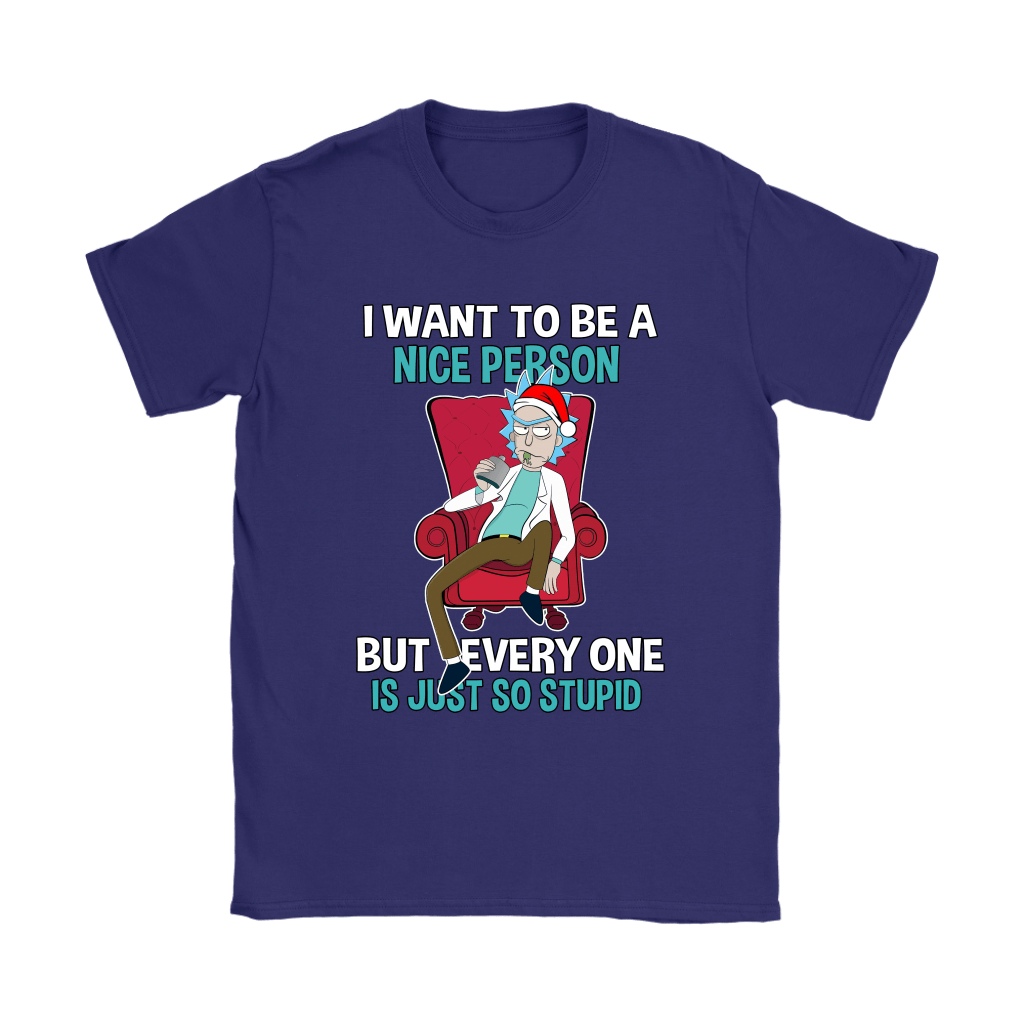 Rick Sanchez I Want To Be A Nice Person Christmas Shirts 11