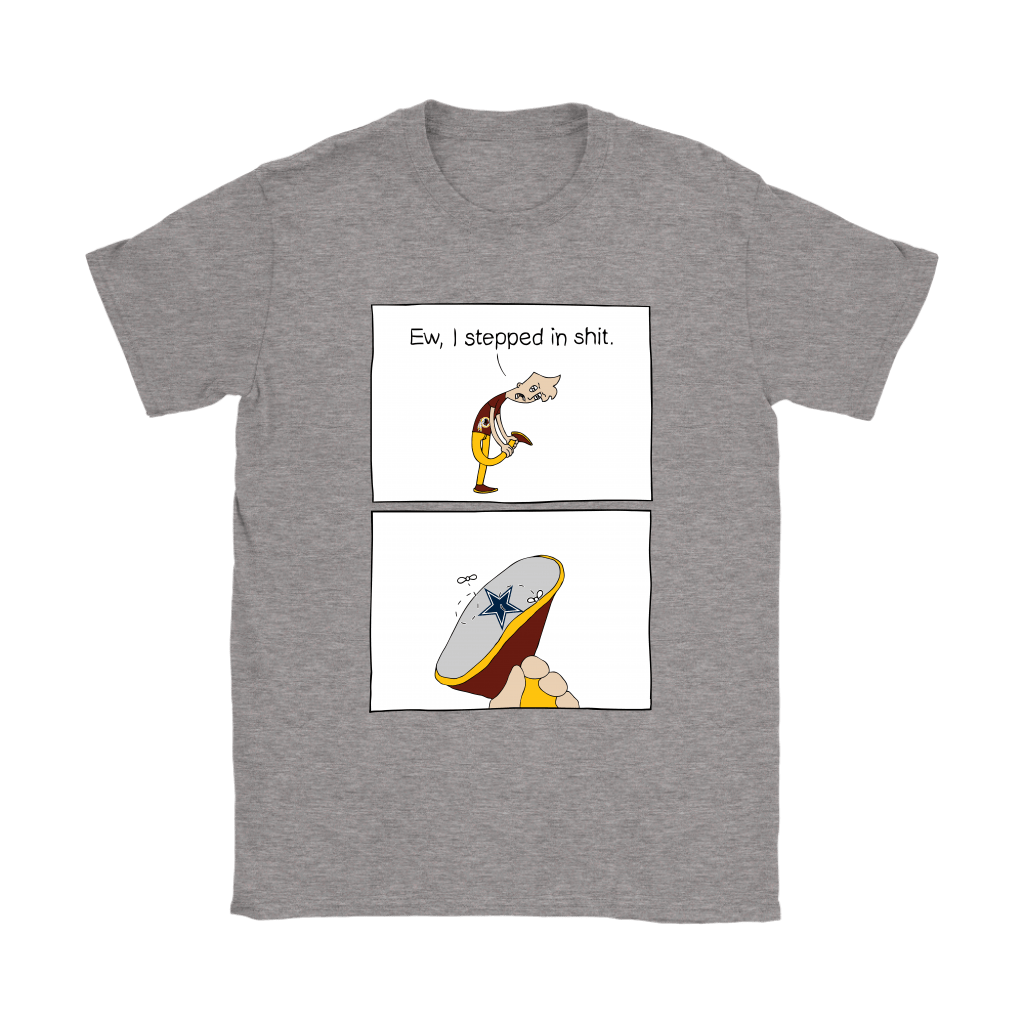 Washington Redskins Ew I Stepped In Shit Meme NFL Shirts 13
