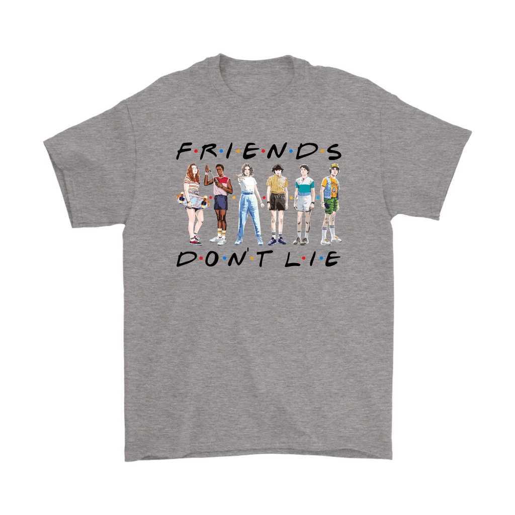 FRIENDS Don't Lie Stranger Things F.R.I.E.N.D.S Shirts 1