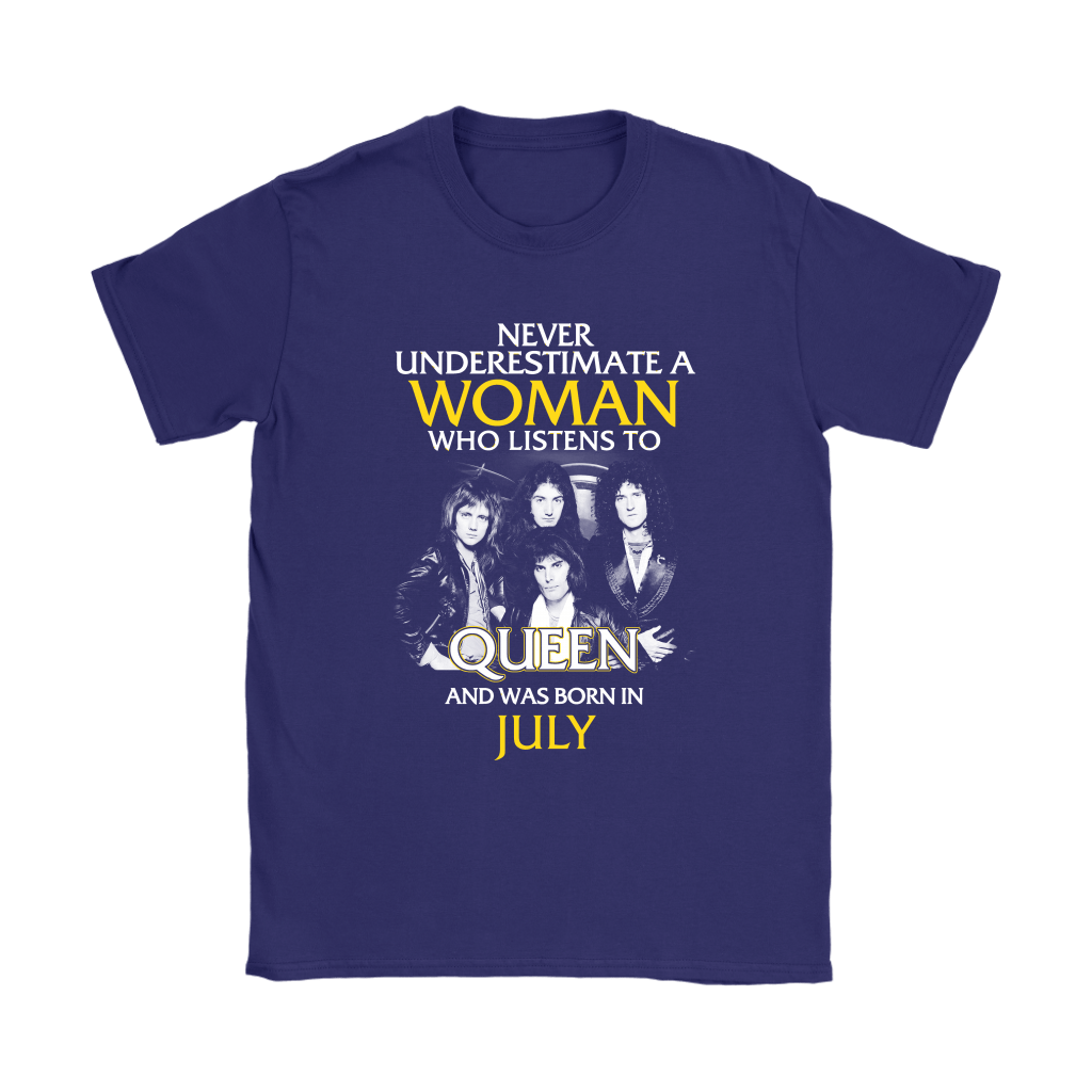Never Underestimate Woman Who Listens To Queen Born In July Shirts 9