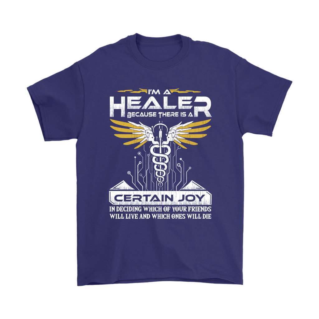 Overwatch I'm A Healer Because There Is A Certain Joy Shirts 4