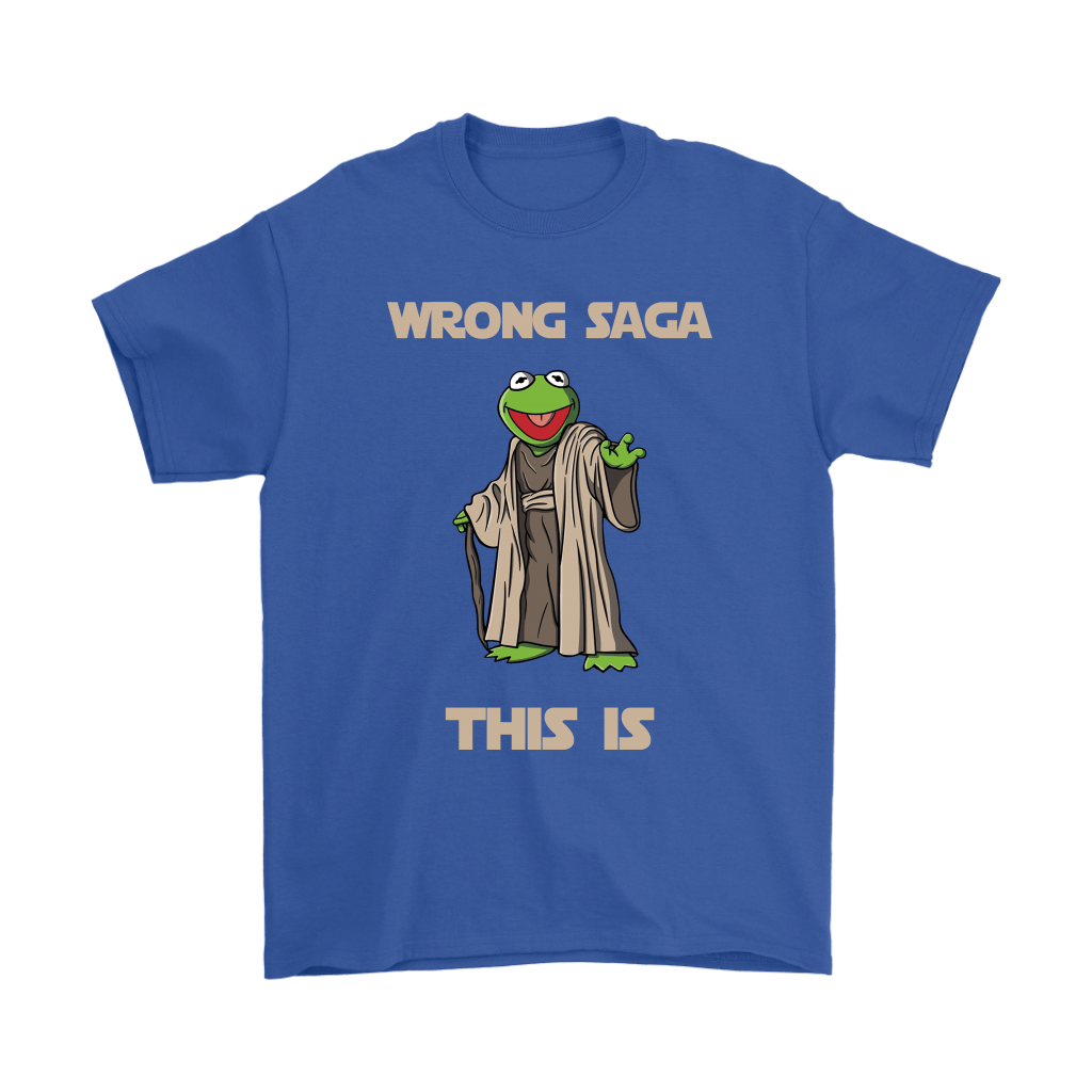 Star Wars Yoda Kermit The Frog Wrong Saga This Is Shirts 16
