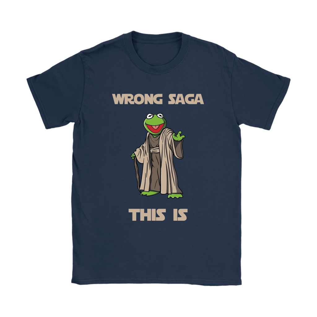 Star Wars Yoda Kermit The Frog Wrong Saga This Is Shirts 20