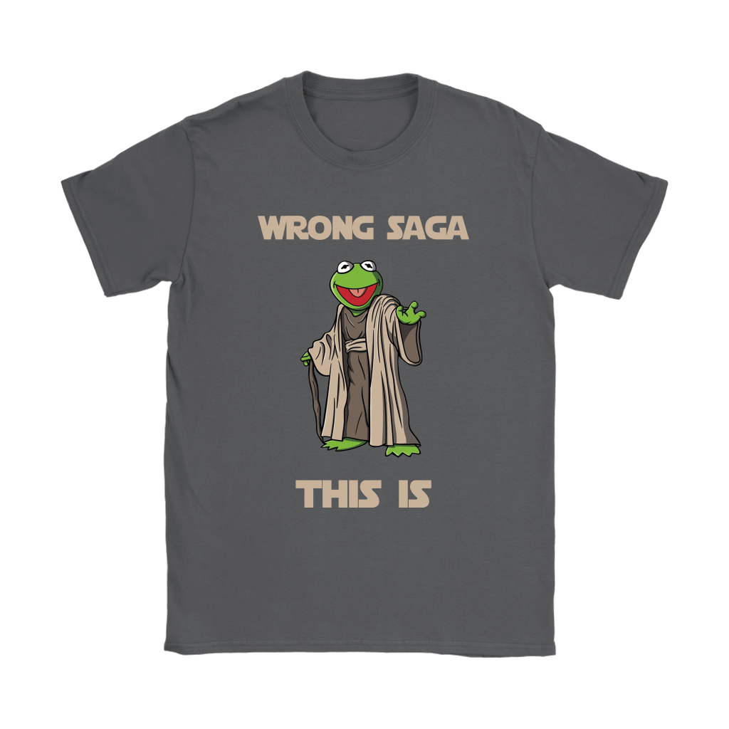 Star Wars Yoda Kermit The Frog Wrong Saga This Is Shirts 8