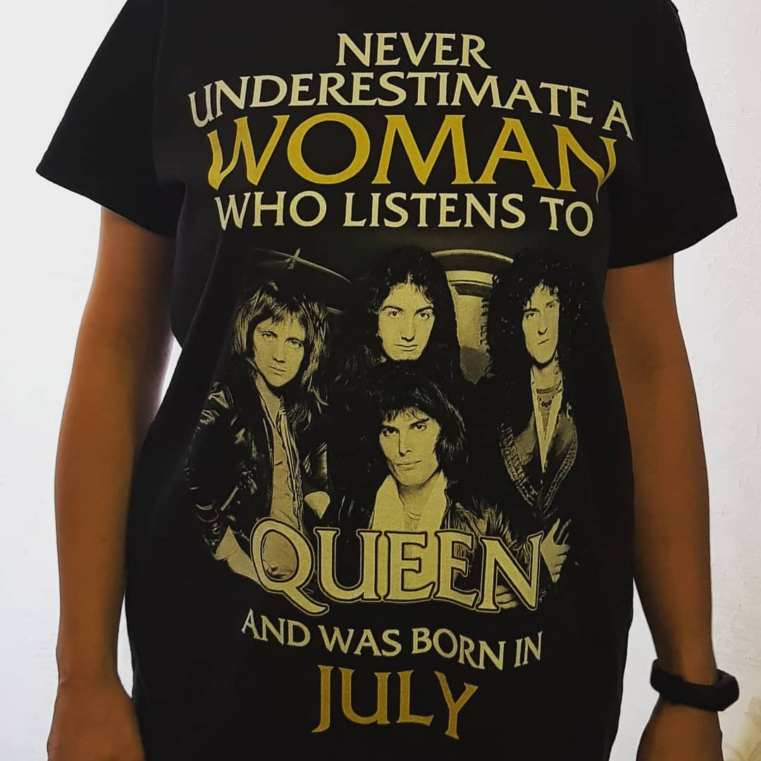 Never Underestimate Woman Who Listens To Queen Born In July Shirts photo review