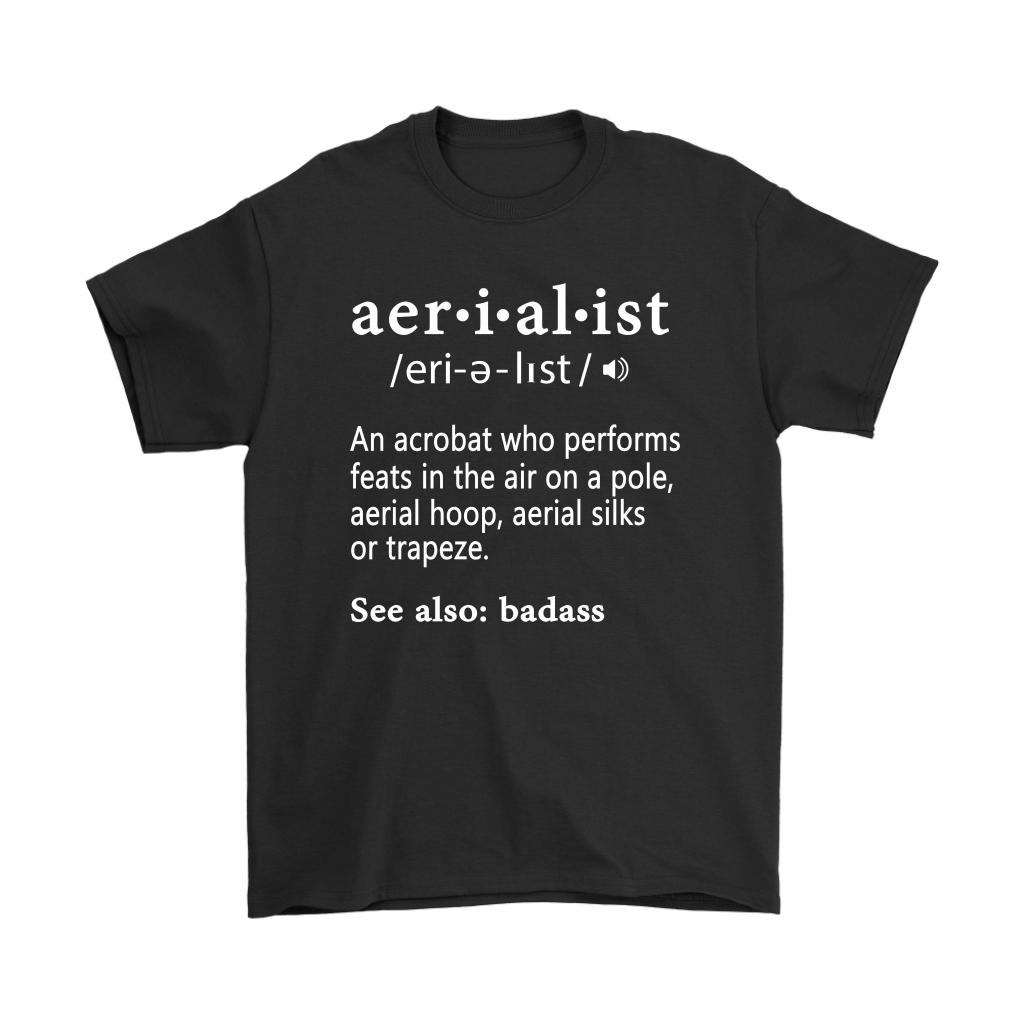 An Acrobat Who Performs Feats In The Air Aerialist Definition Shirts 1