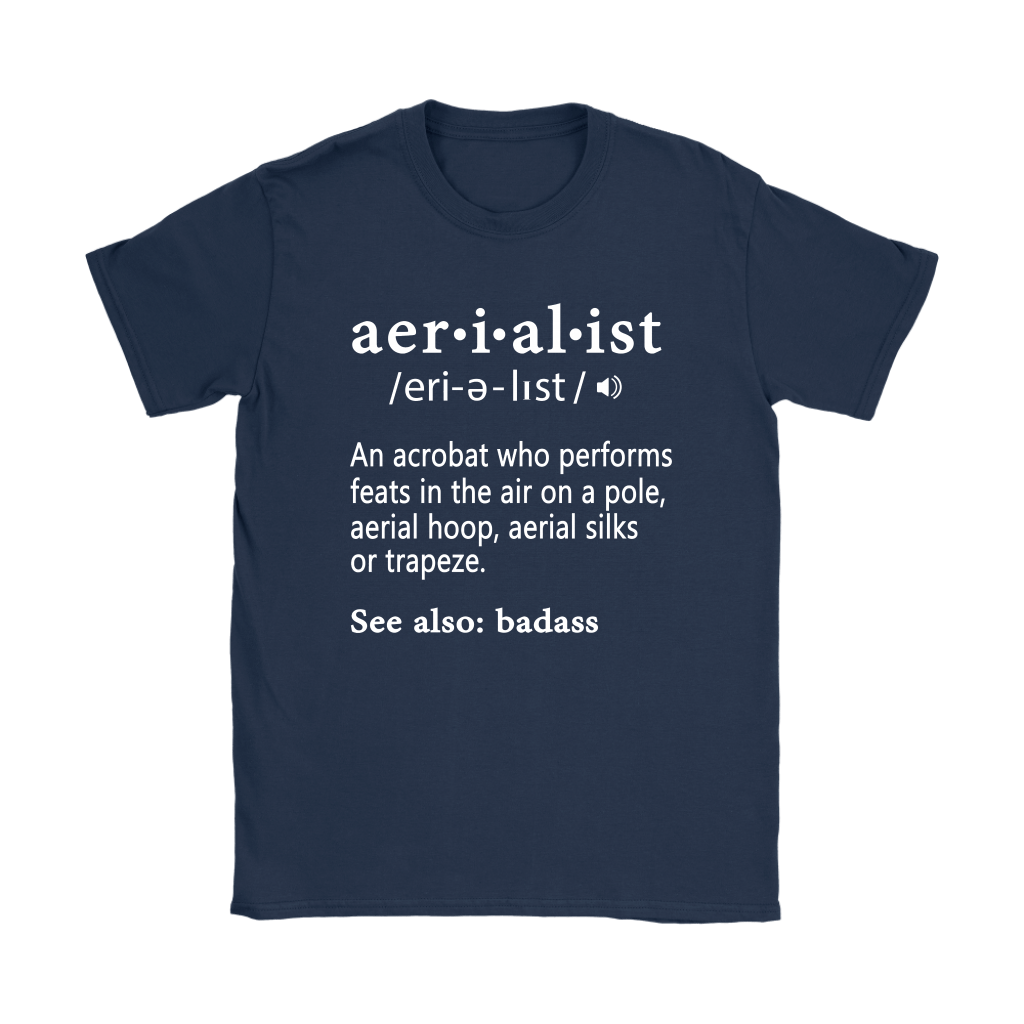 An Acrobat Who Performs Feats In The Air Aerialist Definition Shirts 10