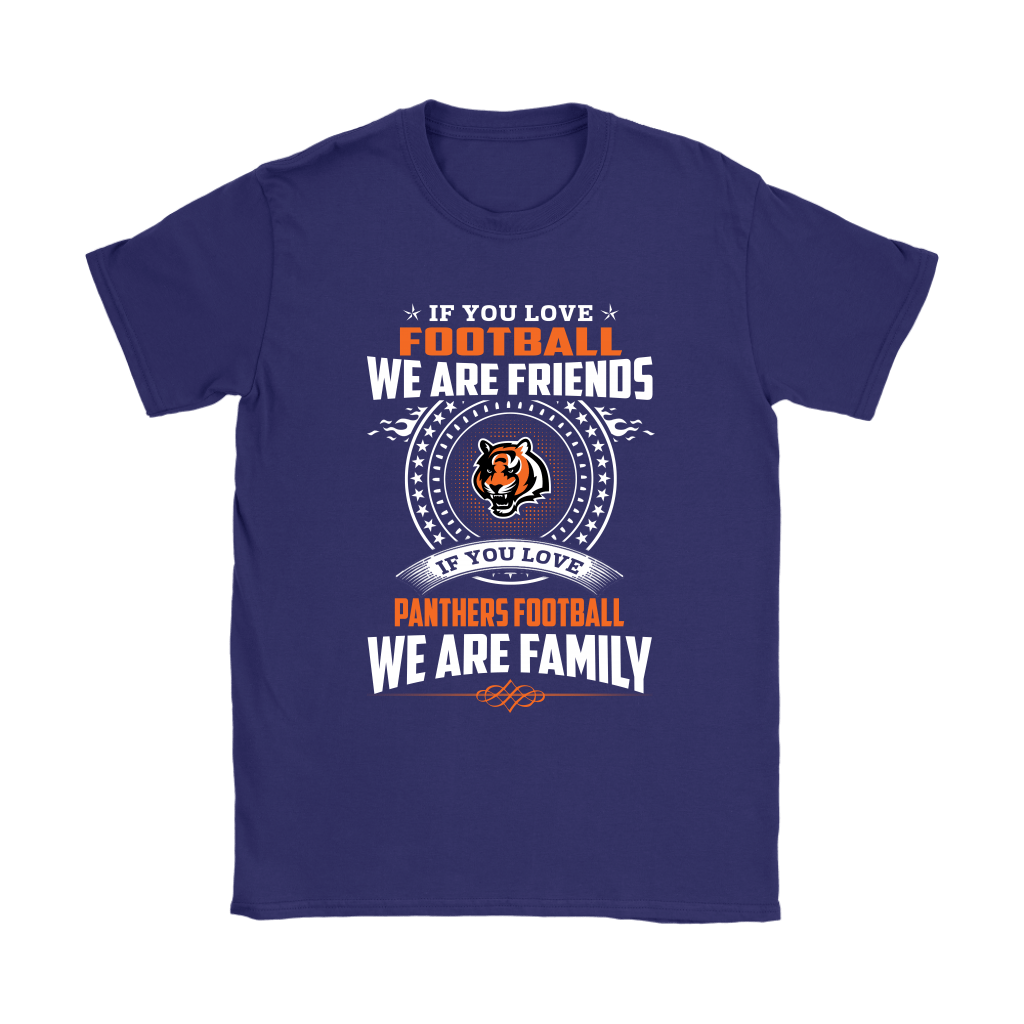 Love Football We Are Friends Love Bengals We Are Family Shirts 10