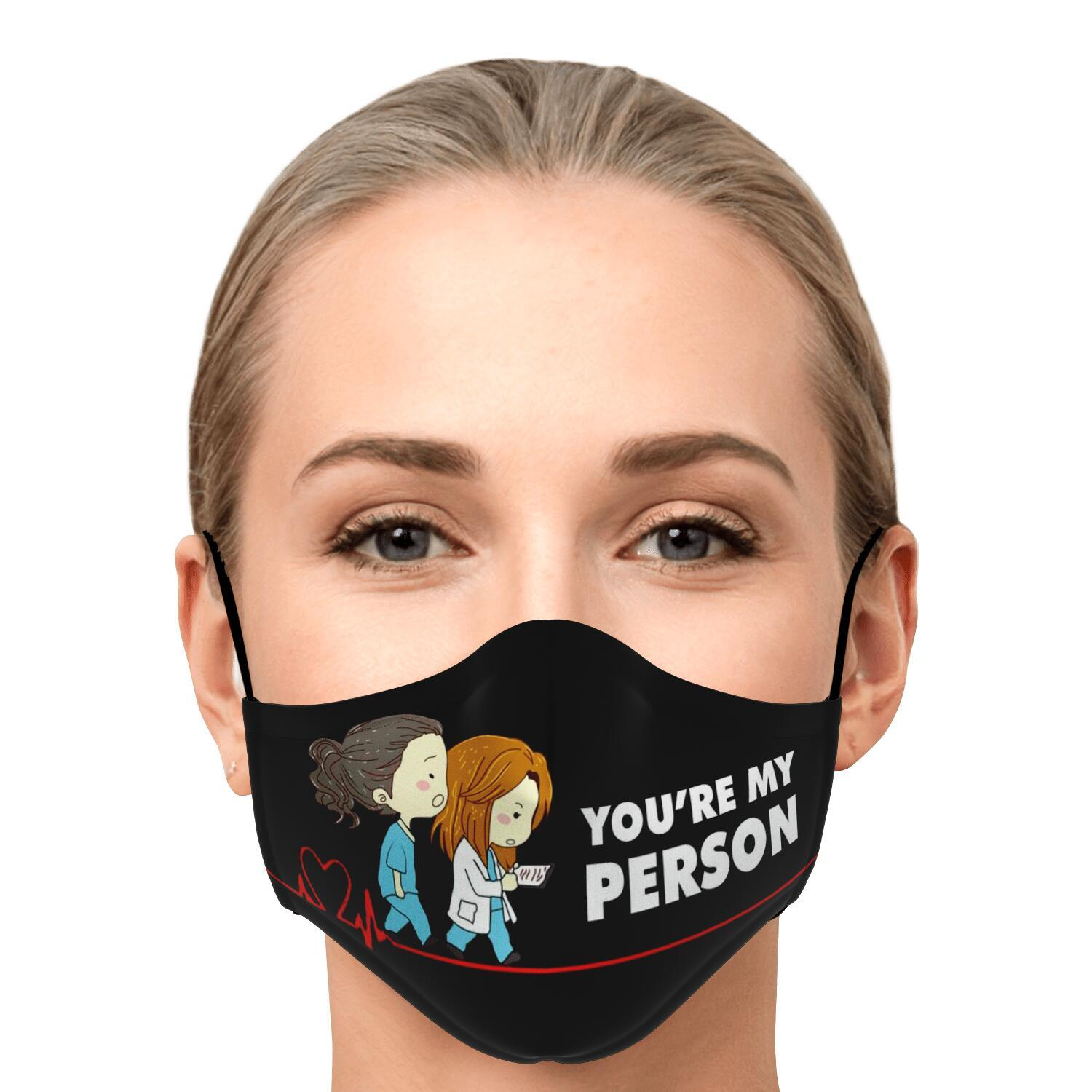 You're My Person Grey's Anatomy Face Mask 1
