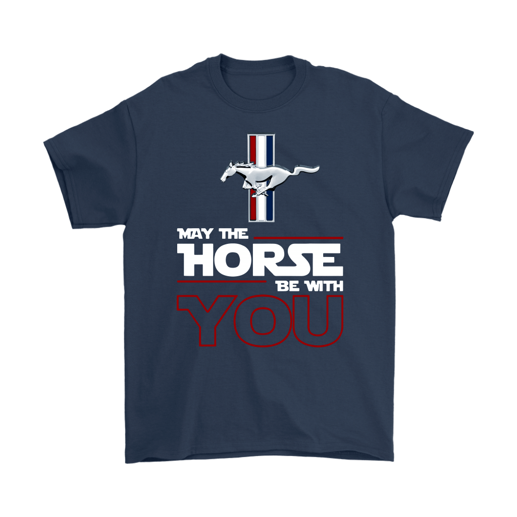 Star Wars May The Horse Be With You Ford Mustang Shirts 2