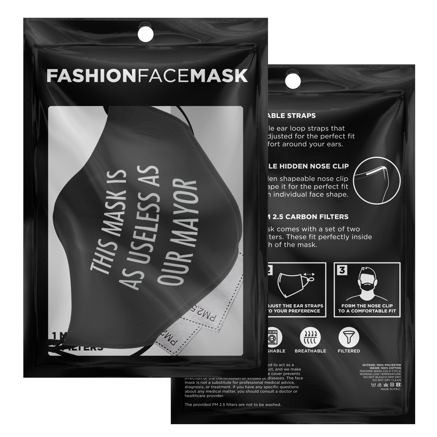 This Mask Is As Useless As Our Mayor Face Mask 3