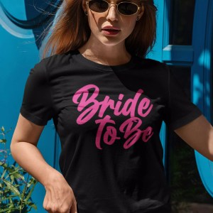 Teeshirt Femme - Bride To Be