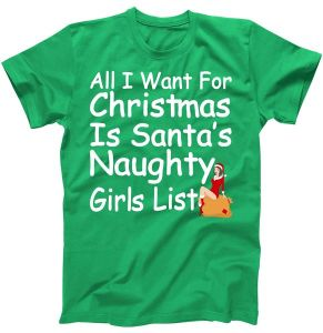 All I Want For Christmas Is Santa's Naughty Girls List T-Shirt