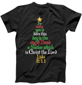 Born A Savior Christmas Christ The Lord Bible Verse T-Shirt