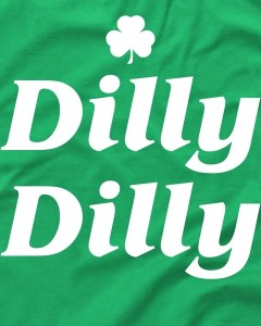 St. Patrick's Day Dilly Dilly Irish Clover Beer T-Shirt