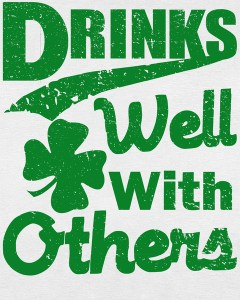Drinks Well With Others St. Patrick's Day Women's T-Shirt