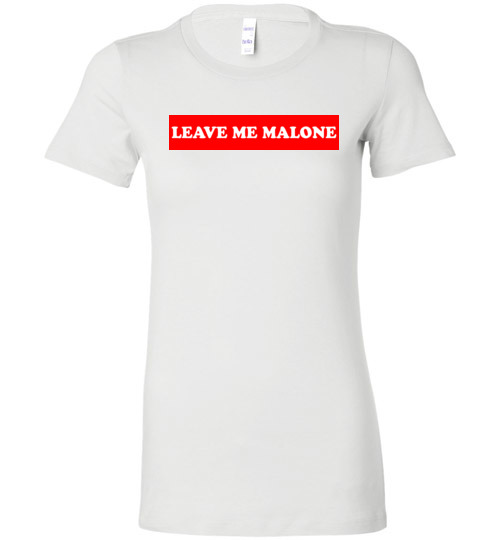 $19.95 – Leave me Malone funny Maleficent Lady T-Shirt