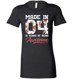 $19.95 – 15 Years Old Birthday Girl Shirts Born in 2004 15th Birthday Lady T-Shirt