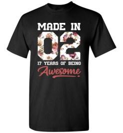 $18.95 – 17 Years Old Birthday Girl Shirts Born in 2002 17th Birthday T-Shirt