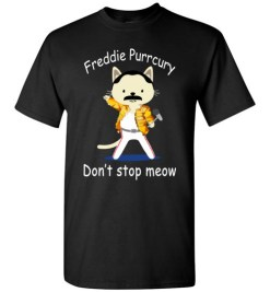 $18.95 - Funny Freddie Purrcury Don't Stop Meow T-Shirt