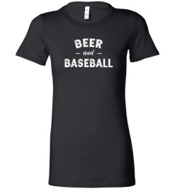 $19.95 – Beer and Baseball Slogan T-Shirts Gift Lady T-Shirt