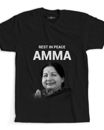 Rest in Peace Amma Jayalalitha tribute tshirt