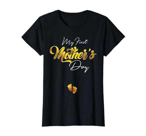 Womens My First Mothers Day Shirt Mom To Be Tshirt
