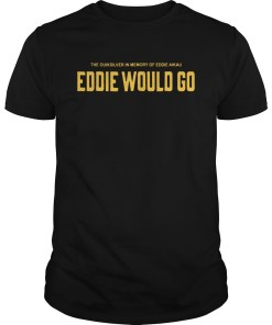 Awesome eddie would t-shirt
