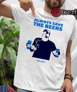 Always Save The Bees Shirt - Bud Light Logo