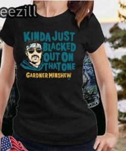 Blacked Out Gardner Minshew TShirts