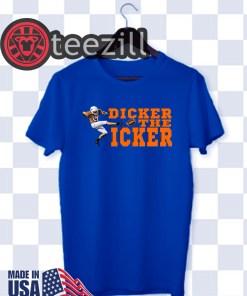 Dicker The Kicker TShirt